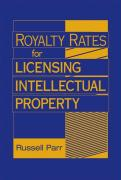 Royalty Rates for Licensing Intellectual Property
