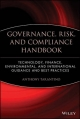 Governance, Risk and Compliance Handbook - Anthony Tarantino