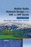 Mobile Radio Network Design in the VHF and UHF Bands: A Practical Approach