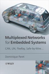 Multiplexed Networks for Embedded Systems: CAN, LIN, Flexray, Safe-By-Wire... - Paret, Dominique / Riesco, Roderick