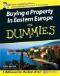 Buying a Property in Eastern Europe For Dummies (eBook, PDF) - Barrow, Colin