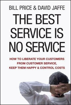 The Best Service is No Service - Price, Bill; Jaffe, David