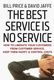 The Best Service is No Service - Bill Price