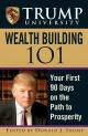 Trump University Wealth Building 101 - Donald J. Trump