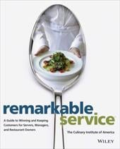 Remarkable Service - The Culinary Institute of America