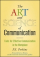 Art and Science of Communication - P. S. Perkins