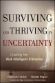 Surviving and Thriving in Uncertainty - Frederick D. Funston; Stephen Wagner; William G. Foote