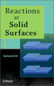 Reactions at Solid Surfaces - Gerhard Ertl