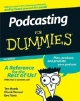 Podcasting For Dummies - Tee Morris; Chuck Tomasi; Evo Terra