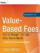 Value-Based Fees - Alan Weiss
