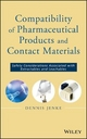 Compatibility of Pharmaceutical Solutions and Contact Materials - Dennis Jenke