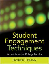 Student Engagement Techniques: A Handbook for College Faculty - Barkley, Elizabeth F.