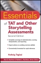 Essentials of TAT and Other Storytelling Assessments - Hedwig Teglasi; Alan S. Kaufman