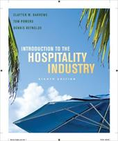Introduction to the Hospitality Industry - Barrows, Clayton W. / Powers, Tom / Reynolds, Dennis