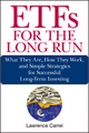 ETFs for the Long Run - Lawrence Carrel