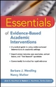 Essentials of Evidence-Based Academic Interventions - Barbara J. Wendling;  Nancy Mather