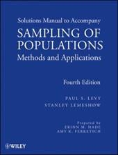 Sampling of Populations Solutions Manual: Methods and Applications - Levy, Paul S. / Lemeshow, Stanley / Hade, Erinn M.