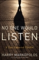 No One Would Listen - Harry Markopolos; Michael Ocrant; Frank Casey; Gaytri Kachroo