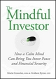 The Mindful Investor - Maria Gonzalez;  Graham Byron