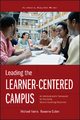 Leading the Learner-Centered Campus - Michael Harris;  Roxanne Cullen