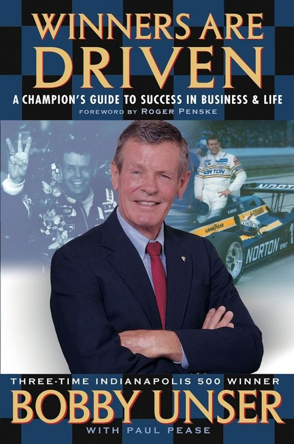 Winners are Driven - Bobby Unser