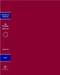 The Chemistry of Heterocyclic Compounds, the Pyrazines: Supplement I - Herausgeber: Brown, D. J.