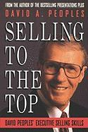 Selling to the Top: David Peoples' Executive Selling Skills