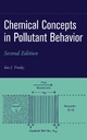 Chemical Concepts in Pollutant Behavior - Ian J. Tinsley