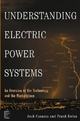 Understanding Electric Power Systems - Jack Casazza;  Frank Delea