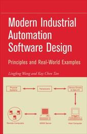 Modern Industrial Automation Software Design: Principles and Real-World Applications - Wang, Lingfeng / Tan, Kay Chen
