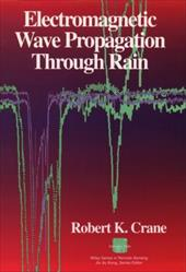 Electromagnetic Wave Propagation Through Rain - Crane, Robert K. / Crane, Frederick Ed.