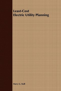 Least-Cost Electric Utility Planning - Stoll, Harry G. Stoll, Basil Ed.