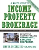 Master Guide to Income Property Brokerage - John M. Peckham