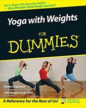 Yoga with Weights for Dummies - Baptiste, Sherri / Stout, Megan