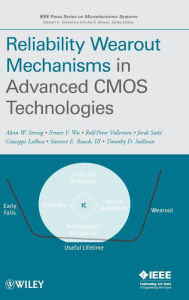 Reliability Wearout Mechanisms in Advanced CMOS Technologies - Alvin W. Strong