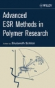 Advanced ESR Methods in Polymer Research - Shulamith Schlick