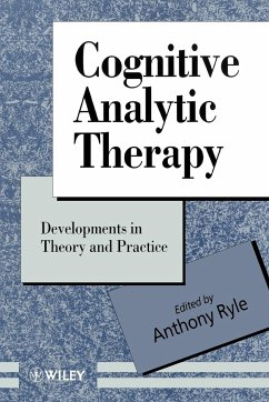 Cognitive Analytic Therapy: Developments in Theory and Practice - Ryle
