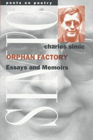 The Orphan Factory - Charles Simic