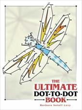 The Ultimate Dot-To-Dot Book - Soloff Levy, Barbara