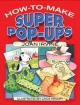 How to Make Super Pop-Ups - Joan Irvine