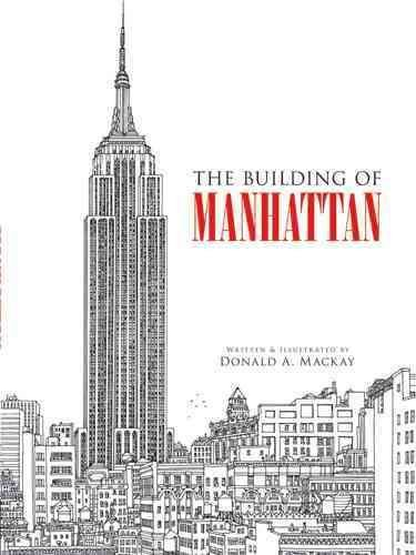 The Building of Manhattan - Donald Mackay