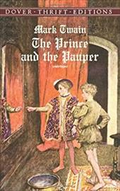 The Prince and the Pauper - Twain, Mark / Dover Thrift Editions