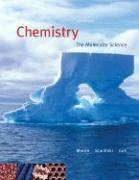 Chemistry: The Molecular Science [With Printed Access Card/Thomsonnow]