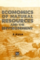 Economics of Natural Resources and the Environment - Erhun Kula