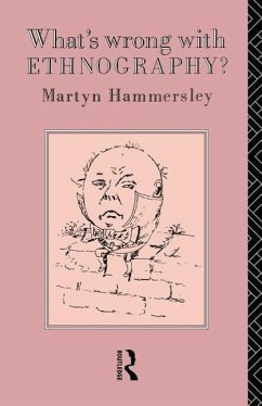 What's Wrong with Ethnography? - Hammersley, Martyn Hammersley, M. Hammersley Mart