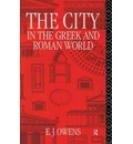 The City in the Greek and Roman World - E.J. Owens