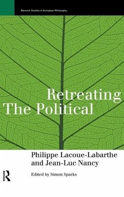 Retreating the Political - Nancy, Jean-Luc Lacoue-Labarthe, Philippe Lacoue-Labarthe