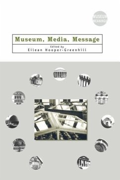 Museum, Media, Message - Hooper-Greenhill, Eilean
