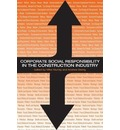 Corporate Social Responsibility in the Construction Industry - Michael Murray