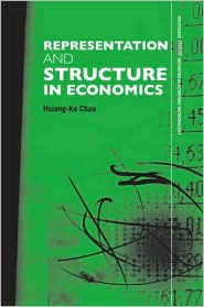 Representation and Structure in Economics - Hsiang-Ke Chao